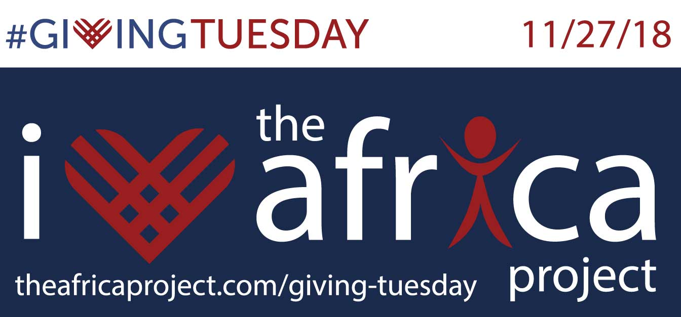 Giving Tuesday Campaign 2018 The Africa Project banner